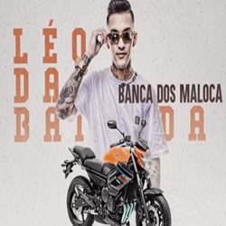 Baixar Música Banca dos Maloka - MC Leo da Baixada Mp3
