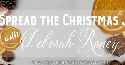 Deborah Raney | Spread the Christmas Joy