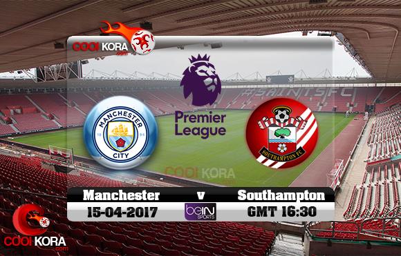 مشاهدة مباراة ساوثهامبتون ومانشستر سيتي اليوم 15-4-2017 في الدوري الإنجليزي