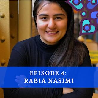 Podcast 4: Rabia Nasimi
