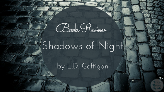 Book Review of Shadows of Night by L.D. Goffigan