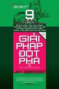 Giải Pháp Đột Phá - Jay Abraham