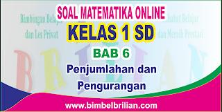 Soal Matematika Online Kelas 1 SD Bab 6 Penjumlahan dan Pengurangan - Langsung Ada Nilainya