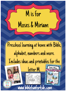 http://www.biblefunforkids.com/2016/01/preschool-alphabet-m-is-for-moses-miriam.html