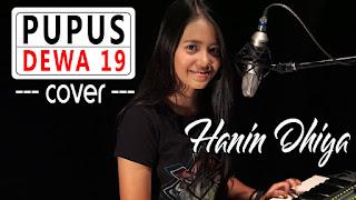 PUPUS - Dewa 19 (Cover) by Hanin Dhiya