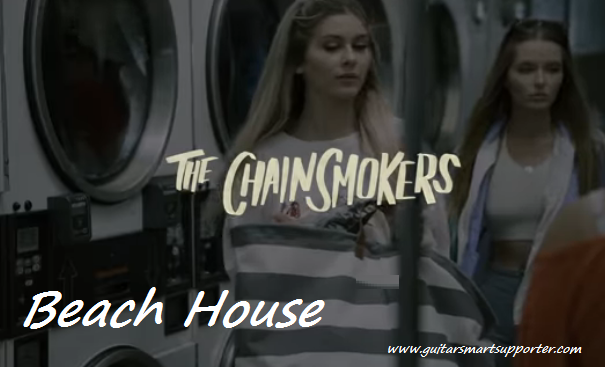 beach-house-the-chainsmokers-chords