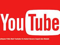 Cara Menyimpan Vidio Dari Youtube Ke Galeri Secara Cepat dan Mudah