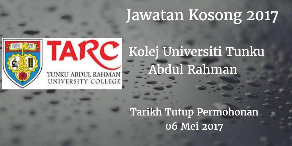 Jawatan Kosong Kolej Universiti Tunku Abdul Rahman 06 Mei 2017