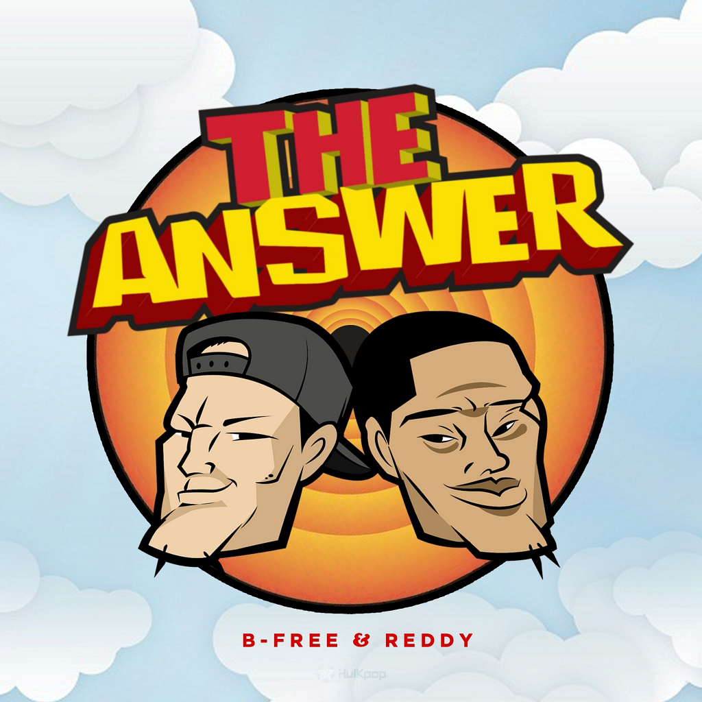 [Single] B-Free, Reddy – The Answer