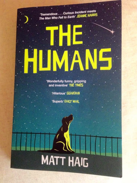 My Thoughts On: The Humans by Matt Haig
