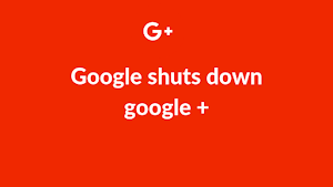 Big data leak | Google shuts down google plus