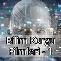 Bilim Kurgu Film Önerileri - 1
