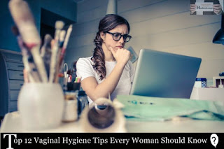 Top 12 vaginal hygiene tips every woman should know