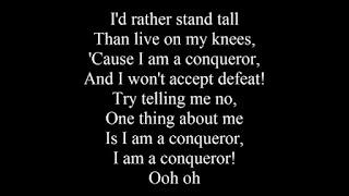 conqueror song when your feeling down