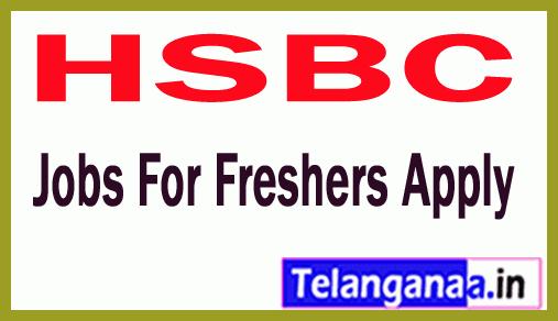 HSBC Recruitment Jobs For Freshers Apply