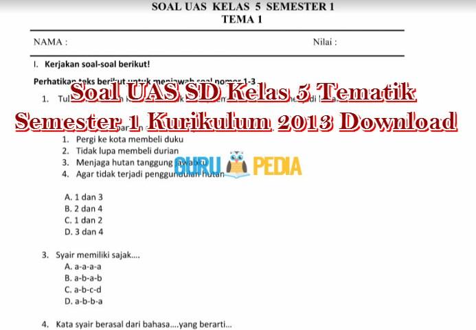 Soal UAS SD Kelas 5 Tematik Semester 1 Kurikulum 2013 Download Info Guru Pedia