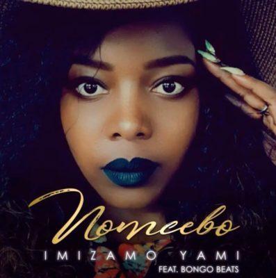 Nomcebo – Imizamo Yami ft. Bongo Beats (2019)