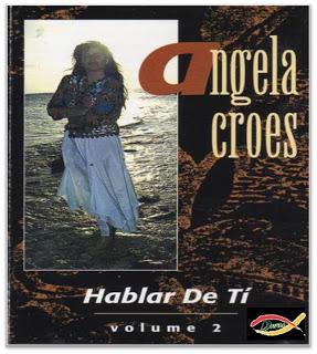 Angela Croes-Vol 2-Hablar De Tí-