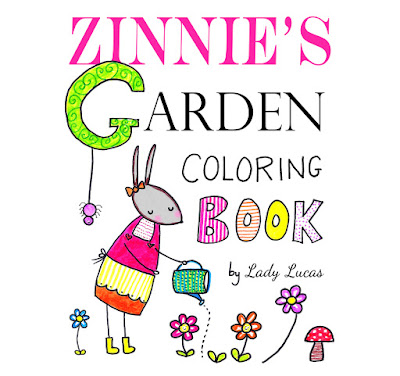 Zinnie's Garden Coloring Book