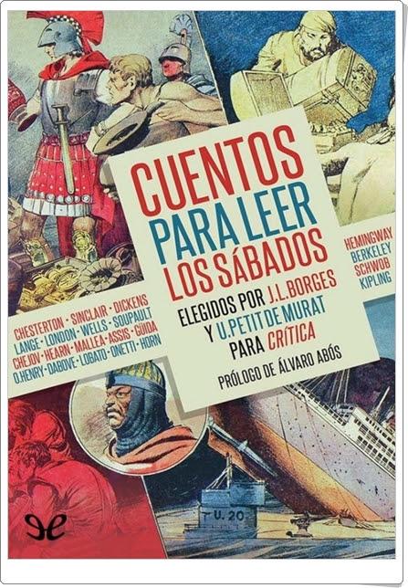 """""""Cuentos para leer los sábados"""" (Elegidos por Borges y Petit de Murat)"""