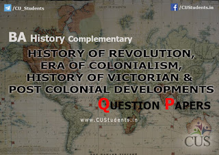 History of Revolution and Era of Colonialism and History of Victorian and Post Colonial Development Previous Question Papers