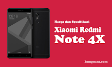 Inlah Harga dan Spesifikasi Xiaomi Redmi Note 4X