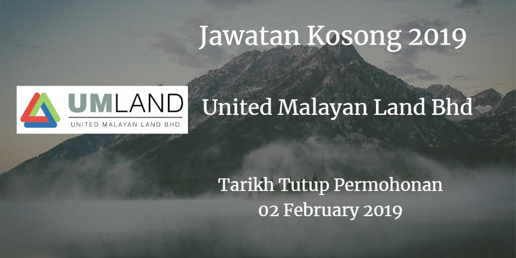 Jawatan Kosong United Malayan Land Bhd 02 February 2019