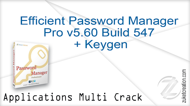 Efficient Password Manager Pro v5.60. Build 547 + Keygen   |  27.3 MB