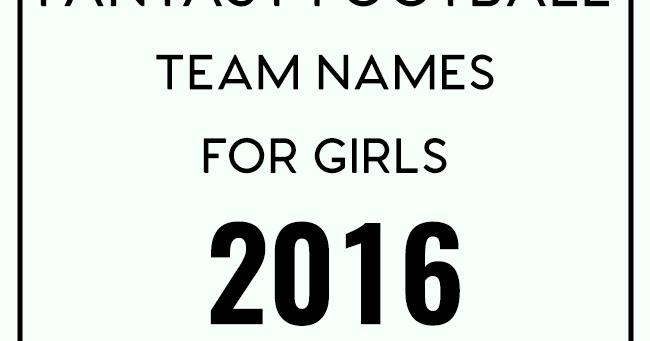 fantasy football team names for girls 2016 venus trapped