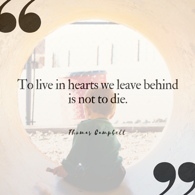 10 (Pinnable) Quotes About Death that Celebrate Life | Thomas Campbell