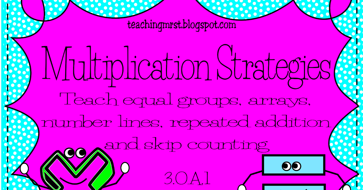 teaching mrs t multiplication strategies. Black Bedroom Furniture Sets. Home Design Ideas