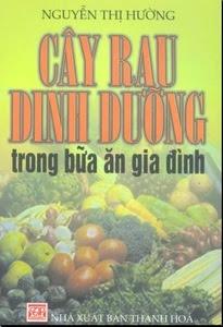 Cây rau dinh dưỡng trong bữa ăn gia đình - Nguyễn Thị Hường