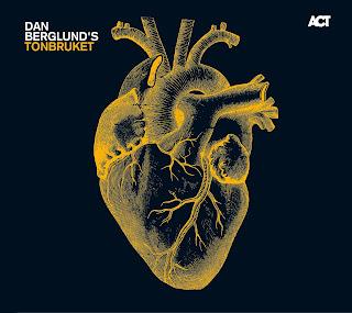 Dan Berglund's Tonbruket - 2010 - Dan Berglund's Tonbruket