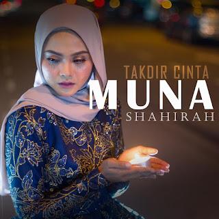 Muna Shahirah - Takdir Cinta MP3