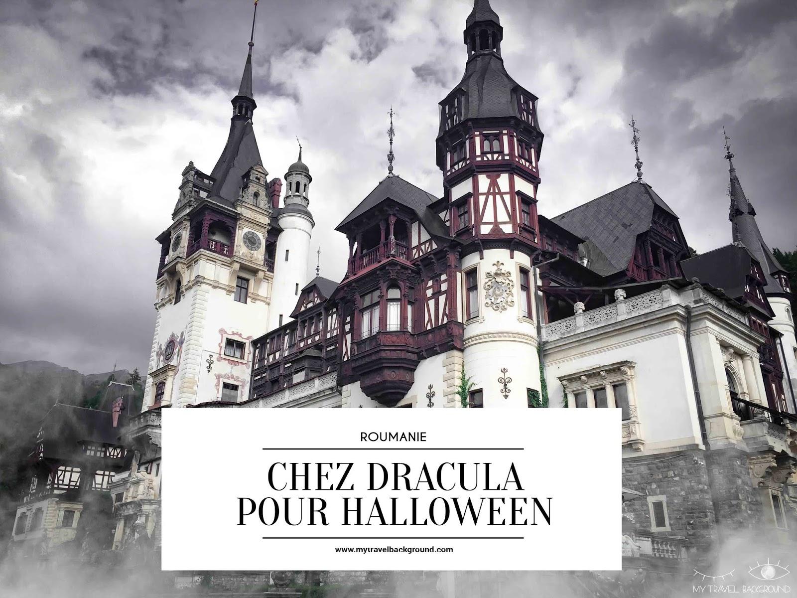 My Travel Background : chez Dracula pour Halloween