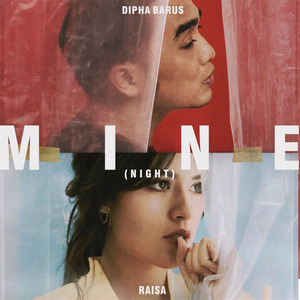 Dipha Barus & Raisa - Mine (Night)