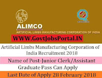 Artificial Limbs Manufacturing Corporation of India Recruitment 2018 – 64 Assistant Manager, Junior Clerk/Assistant