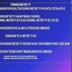 Cara Mencari Channel Metro TV HD Mpeg2 dan Mpeg4