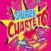 SUPER CUARTETO - VARIOS - 2016