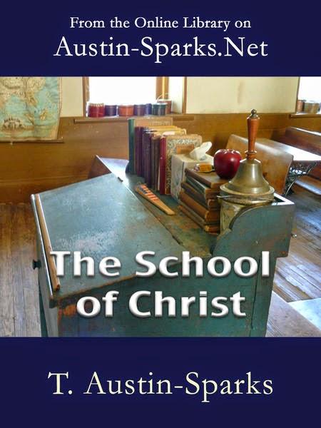 T. Austin Sparks-A Escola De Cristo-