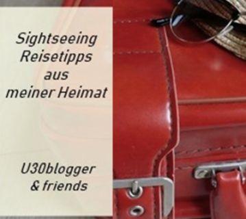 blogparade: Sightseeing - ü30Blogger & Friends