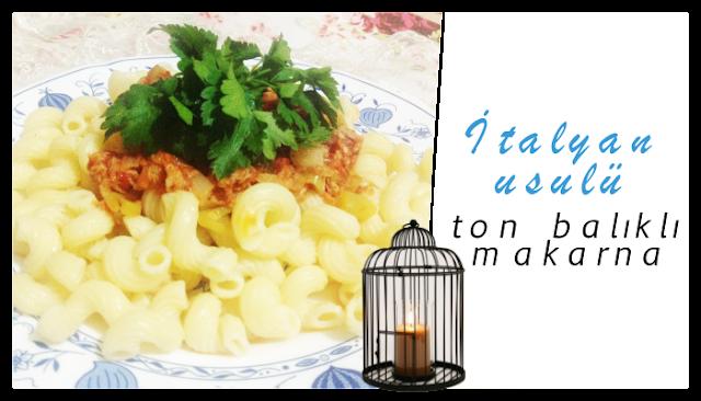 OBA Makarna | İtalyan usulü ton balıklı makarna