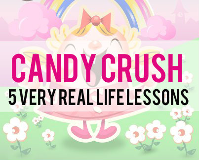Life Lessons from Candy Crush