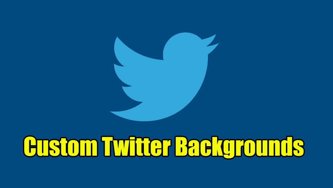Custom Twitter Backgrounds
