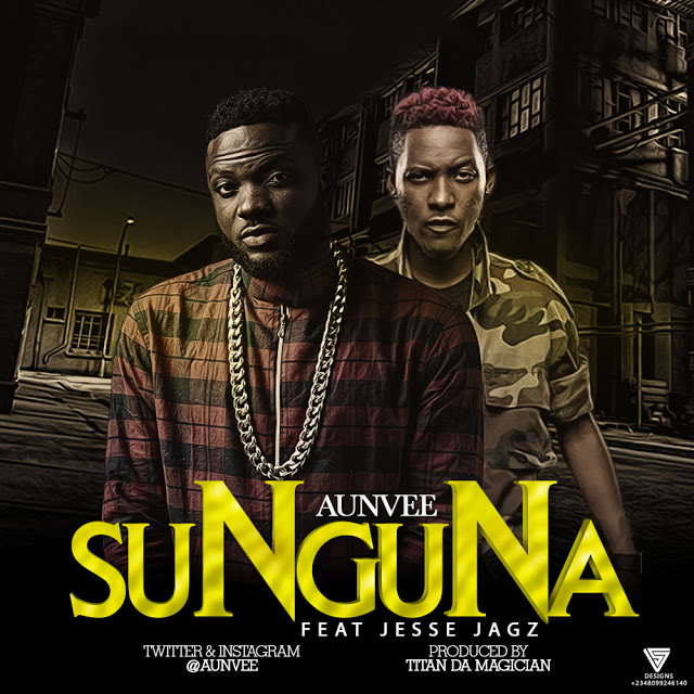 Aunvee – Sunguna ft. Jesse Jagz mp3made.com.ng