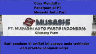 cara melamar pekerjaan di PT musashi auto part indonesia cikarang