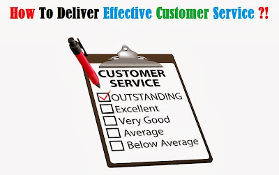 How to Deliver Effective Customer Service