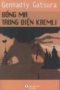 Bóng Ma Trong Điện Kremli - Gennadiy Gatsura