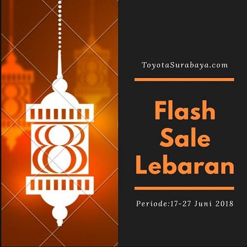 flash sale lebaran 2018 toyota surabaya
