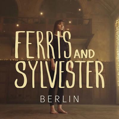 Ferris & Sylvester Unveil New Single 'Berlin'